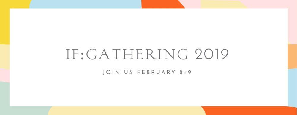 Ladies' IF: Gathering Simulcast