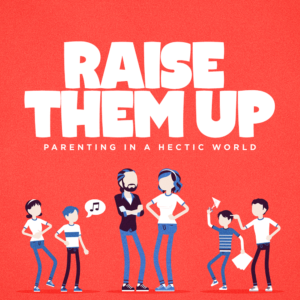 """Deuteronomy 5:1-10 """"Raise Them Up: Parenting in a Hectic World"""""""