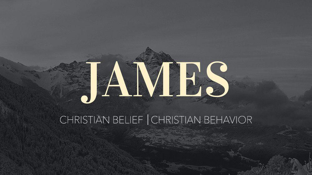 """James 5:13-20 """"Christian Belief & Christian Behavior"""""""
