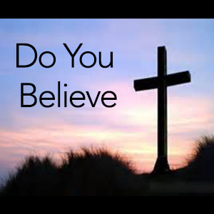 """Acts 17:16-34 – """"Do You Believe in God"""""""